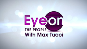 Eye On the People with Max Tucci