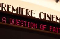 A Question of Faith movie premiere